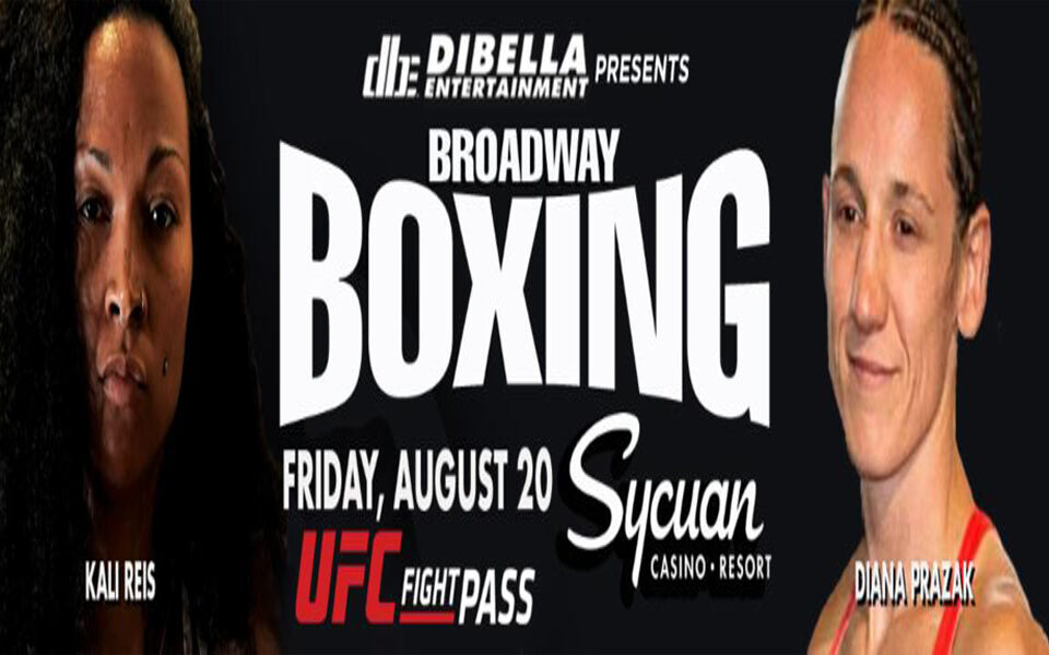 KALI REIS VERSUS DIANA PRAZAK WORLD TITLE UNIFICATION HEADLINES BROADWAY BOXING TONIGHT ON UFC FIGHT PASS 11:00PM ET / 8:00PM PT